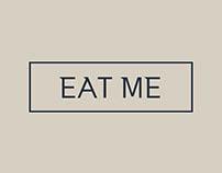 EAT ME I Branding