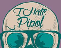 I hate Pipol