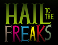 HAIL TO THE FREAKS! (January 2009)