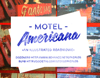 MOTEL AMERICANA - An illustrated road movie