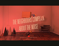 The Neighbours Complain About The Noise