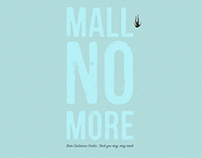 Mall No More