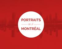 Portraits de / of Montréal