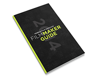 Tribeca Film Institute - Filmmaker Guide 2014