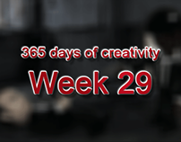 365 days of creativity/art - Week 29
