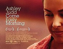 Come Early Morning (Ashley Judd) // website
