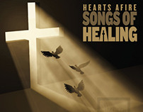 HEARTS AFIRE • SONGS OF HEALING CD ART