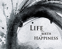 Life Gives Birth To Happiness