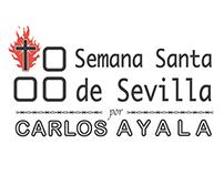 La Semana Santa de Sevilla - Ensayo