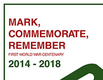 Mark, Commemorate, Remember - WW 1 Typographic Poster
