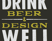 Drink Beer & Design Well