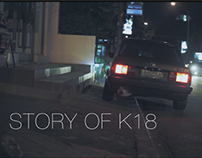 Documentary : Story of K18