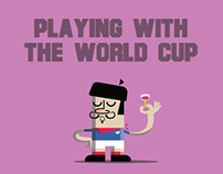 Playing with the World Cup