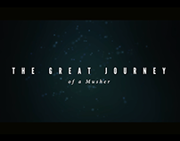 The Great Journey of a Musher - TRAILER
