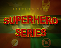 Super Hero Series