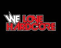 WE LOVE HARDCORE