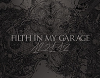 "Filth in my Garage ""12.21.12"" EP"