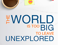 The world is too big to leave unexplored