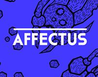 """""""AFFECTUS"""""""