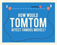 TOMTOM • MAKE MOVIES SHORTER