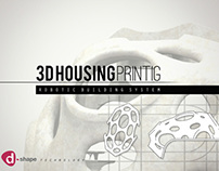3D housing printing