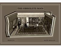 The Obsolete Man Set Redesign