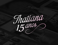 Thatiana - 15 Anos