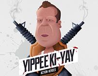 Bruce Willis / John McClane - Yippee Ki Yay