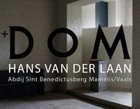 Dom Hans van der Laan - Abbey Sint Benedictusberg