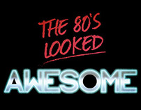 The 80's Looked Awesome