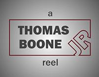 Demo Reel - Thomas Boone Jr.