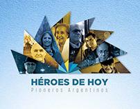 Héroes de Hoy, Pioneros Argentinos