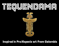 TEQUENDAMA Font Family