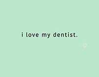 i love my dentist Business Cards