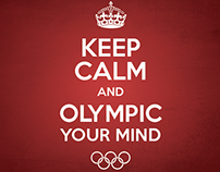 Keep Calm And Olympic Your Mind pt.3