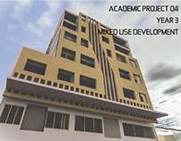 PROJECT O4: MIXED USED DEVELOPMENT