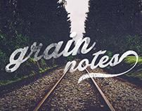 Grain Notes