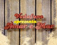 Vodafone Soap Opera