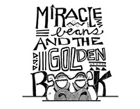 Miracle Beans and the Golden Book