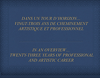 CHEMINEMENT ARTISTIQUE  -  ARTISTIC CAREER