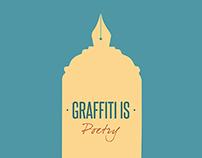 """""""Graffiti is"""""""