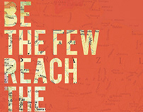 Be the Few. Reach the Many.