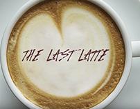 The Last Latte