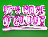It's Cake O'Clock