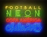 FOOTBALL NEON / COPA AMERICA CHILE 2015