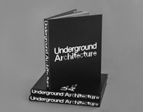 Underground Architecture – book