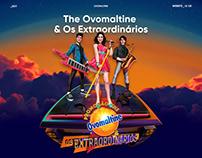 The Ovomaltine & Os Extraordinários