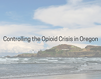 Controlling the Opioid Crisis in Oregon