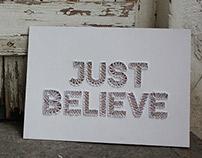 """""""Just Believe"""" handmade 3D typography"""