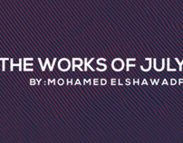 The Works Of July